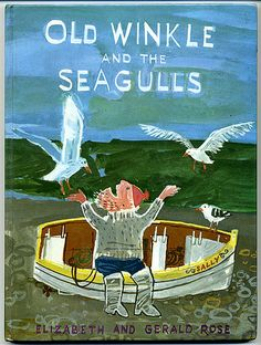 Elizabeth and Gerald Rose ' Old Winkle and the seagulls