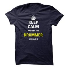 Let the DRUMMER T-Shirts, Hoodies. Check Price Now ==► https://www.sunfrog.com/LifeStyle/Let-the-DRUMMER-21464391-Guys.html?41382