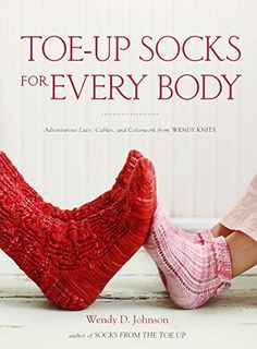 Toe-Up Socks for Every Body: Adventurous Lace, Cables, and Colorwork from Wendy Knits von Wendy D. Johnson http://www.amazon.de/dp/0307463850/ref=cm_sw_r_pi_dp_6-Q0vb01R28PY