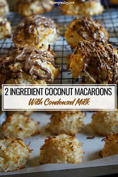 These 2 Ingredient Coconut macaroons with condensed milk and no egg are crisp on the outside and chewy on the inside! This recipe can also be topped with melted chocolate as required. Coconut Macaroons Condensed Milk, Condensed Milk Recipes, Coconut Cookies, Macaroon Recipes, Dessert Recipes, Cookie Recipes, Delicious Desserts, Delicious Cookies, Dessert Bread