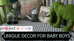 {Video} Unique Nursery Decor for Baby Boys + Fab Boy Rooms
