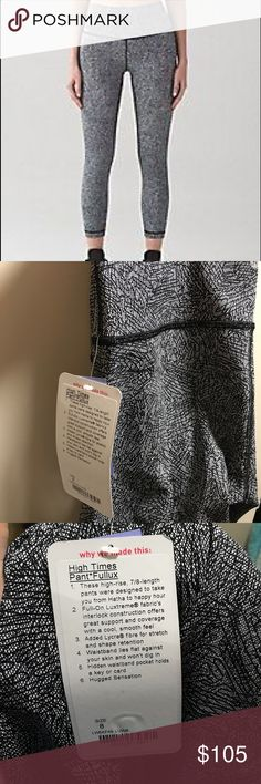 NWT lululemon High Times Pants See tag for details. Size 8 NWT. No trades. 7/8 length lululemon athletica Pants Leggings