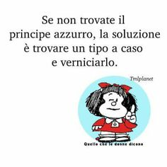 e non rompete. Mafalda Quotes, Words Quotes, Sayings, Feelings Words, More Than Words, Vignettes, Happy Life, Einstein, Quotations