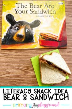 The Bear Ate Your Sandwich is a silly book that follows a bear on his adventure. Check out our snack idea and free printable to go along with the book.  #literacysnack #booksnack #kindergarten #readaloud
