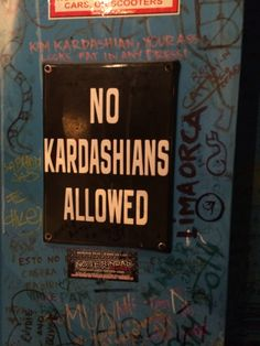 No Kardashians Allowed board at The Burger Joint, Argentina