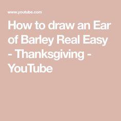 How to draw an Ear of Barley Real Easy - Thanksgiving - YouTube