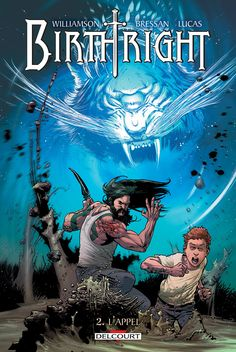 Birthright, un tome 2 qui confirme http://www.ligneclaire.info/bressan-williamson-37822.html