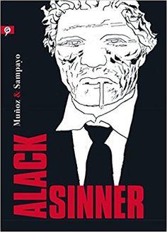 ALACK SINNER (Salamandra Graphic): Amazon.es: Muñoz & Sampayo: Libros