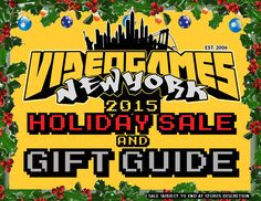 Videogamesnewyork 2015 Holiday Gift Guide and Sale! Need the PERFECT Gift? We have some suggestions that just might help ease your Holiday Panic!