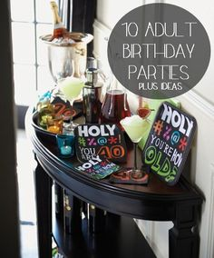 Think Adult theme birthday party that