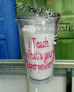 Teachers have super powers acrylic cup