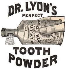 Lyon's Tooth Powder Clip Art - Knick of Time Vintage Labels, Vintage Ephemera, Vintage Ads, Vintage Images, Vintage Posters, Vintage Paper, Printable Labels, Printables, Free Printable