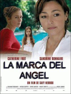 «L'impreinte de l'ange» (2008, Safy Nebbou) «La marca del ángel» o confundir sensibilidad con locura