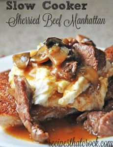 This recipe for Slow Cooker Sherried Beef Manhattan is a slow cooker round steak recipe that's easy to make, but has an elegant flair.
