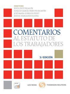 Comentarios al Estatuto de los Trabajadores /     Cruz Villalón, Jesús. 2014