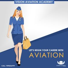 Let's Begin Your Career With Aviation - Vision Aviation Academy Call: 7090226999 #Airline #Hotel #Travel #Airport #CabinCew #FlightAttandant #AviationJob