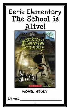 Eerie Elementary: The School is Alive! (Chabert) Novel Study / Comprehension * Follows Common Core Standards *  This 31-page booklet-style Novel Study which is designed to follow students throughout the entire book.  The questions are based on reading comprehension, strategies and skills. The novel study is designed to be enjoyable and keep the students engaged.