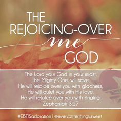 The Lord your God... will rejoice over you with gladness.