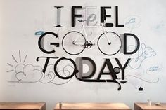 "Three dimensional wall art piece ""i feel good today"" at Erste Liebe Bar, Hamburg. Do It Yourself Inspiration, Design Inspiration, Typography Inspiration, Furniture Inspiration, Interior Inspiration, Design Ideas, Bar Hamburg, Hamburg Germany, Pimp Your Bike"