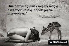 Nie poznasz granicy między magią a rzeczywistością... #Adamczyk-Piotr,  #Magia, #Rzeczywistość, #Zakazy,-ograniczenia-i-granice