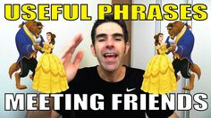 USEFUL PHRASES: MEETING FRIENDS AFTER A LONG TIME!!! | Prof. Newton Roch...