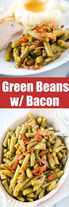 Green Beans With Bacon - a classic recipe that is fit for the holidays but easy enough to make for busy weeknight! #ad @ibottaapp