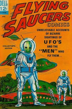"""Dell Comics """"Flying Saucers Comics"""" which depicted comic-strip re-tellings of the more bonkers alien abduction stories that featured so often in the cash-in paperbacks of the time."""