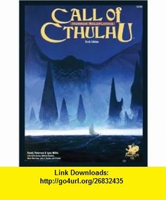 Call of Cthulhu Horror Roleplaying in the Worlds of H. P. Lovecraft, 6th Edition (9781568821818) Sandy Petersen, Lynn Willis, John Snyder, Paul Carrick , ISBN-10: 1568821816  , ISBN-13: 978-1568821818 ,  , tutorials , pdf , ebook , torrent , downloads , rapidshare , filesonic , hotfile , megaupload , fileserve