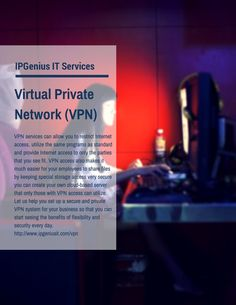 #VPN service A #virtual private #network can allow your #company to stay even more #secure and efficient. VPN services can allow you to restrict #Internet access, utilize the same programs as standard and provide Internet access to only the parties that you see fit.