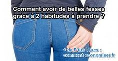 Avoir de belles fesses, si la génétique ne s'en est pas mêlée, ce n'est pas donné à toutes... Découvrez l'astuce ici : http://www.comment-economiser.fr/comment-avoir-de-belles-fesses.html