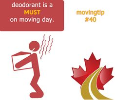 Got to have deodorant handy!  www.greatcanadianvanlines.com Moving Tips, Deodorant, Day, Movie Posters, Movies, Film Poster, Films, Moving Hacks, Movie