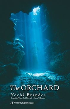 The Orchard by Yochi  Brandes  https://www.amazon.com/dp/B077XGD13P/ref=cm_sw_r_pi_dp_U_x_7VniBbHZ6N3AE