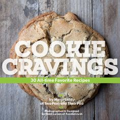 Cookie Cravings Cookbook is a e-cookbook featuring 30 all-time favorite cookie recipes created by Maria Lichty of Two Peas and Their Pod and photographed by Heidi Larsen of Foodie Crush. On sale now! Chocolate Chip Oatmeal, Oatmeal Cookies, No Bake Cookies, Yummy Cookies, Chocolate Chip Cookies, Oatmeal Scotchies, Lace Cookies, Pecan Cookies, Crack Crackers