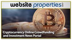 Internet Business For Sale: Cryptocurrency Online Crowdfunding and Investment News Portal. This business is a unique online crowdfunding and investment news portal specific to Crypto Currency and related services/software packages, such Sell Your Business, Business Sales, Online Business, Online Entrepreneur, Crypto Currencies, Business Website, 15 Years, Cryptocurrency, Affiliate Marketing