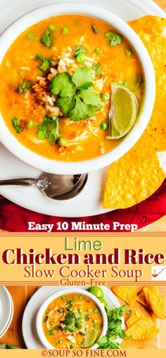 "Lime Chicken and Rice Soup for the slow cooker is quick, easy, and gluten-free. It's ready to cook with just 10 minutes of simple prep! | #SoupSoFine #glutenfree #glutenfreesoup #slowcooker #slowcookersoup #crockpot #chickensouprecipes #homemadesouprecipes #salsaverde #chickenandricesoup | Visit www.SoupSoFine.com for the complete recipe. ""Every day is better with soup!"""