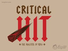 """Fãs de RPG a estampa """"Critical Hit"""" era o que faltava para as suas aventuras épicas. Aproveite e garanta a sua!  http://loopdut.com/loja/camisetas/critical-hit/"""