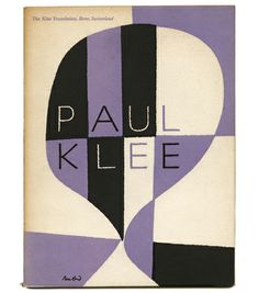 [Rand, Paul] Klee Foundation: PAUL KLEE: PAINTINGS, DRAWINGS, AND PRINTS. New York: Museum of Modern Art, March 1949. Inscribed by Paul Rand.