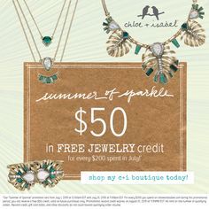 Have you heard the news? C+I is giving customers $50 in FREE jewelry credit for every $200 they spend in July (credit expires 8/31).
