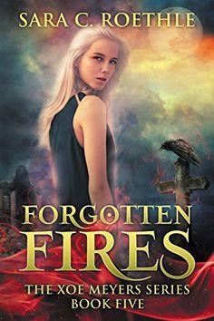 Forgotten Fires (Xoe Meyers Young Adult Fantasy/Horror Se... https://www.amazon.com/dp/B00XWSJMTM/ref=cm_sw_r_pi_dp_x_WF6-xb3DX1Z0C