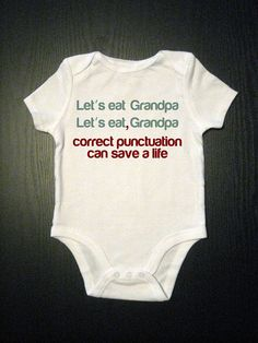 Correct Punctuation Funny Onesie Baby Clothes by VicariousClothing,