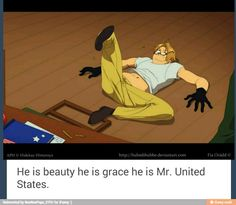 He /is/ the United States! XD