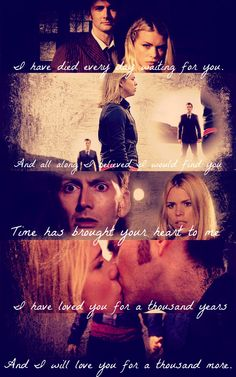 """Just made this one. The song """"A Thousand Years"""" by Christina Perri fits 10 and Rose so perfectly. I had a hard time picking which lyrics used. They're mixed and matched from both versions of the choruses.  Doctor Who - Rose Tyler - A Thousand Years - Christina Perri"""