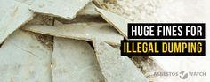 Save Your Money, Avoid Illegal Dumping Fines #asbestos #asbestosremoval#asbestoswatchcentralcoast