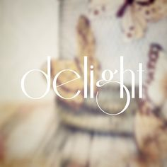 Delight yourself in the Lord, and He will give you the desires of your heart.