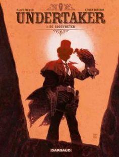 """""""Undertaker 1"""" Zeer goede western over een grafdelver met ballen. Volgens velen is de nieuwe Blueberry opgestaan!"""