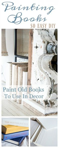 home decor crafts PAINTED BOOKS DIY- An easy way to change the color of book to work with your decor! Diy Simple, Easy Diy, Annie Sloan, Home Decor Accessories, Decorative Accessories, Book Crafts, Diy Crafts, Decor Crafts, Deco Boheme