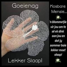 Afrikaanse Quotes, Goeie Nag, Special Quotes, Good Night Quotes, Sleep Tight, Poems, Fancy, Diamond, Gallery
