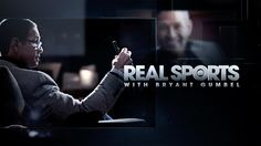 HBO REAL SPORTS WITH BRYANT GUMBEL on Behance