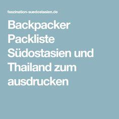 Backpacker Packliste Südostasien und Thailand zum ausdrucken