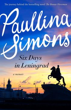 """Read """"Six Days in Leningrad"""" by Paullina Simons available from Rakuten Kobo. The never-before-told story of the journey behind THE BRONZE HORSEMAN From the author of the celebrated, internationally. Free Books, Good Books, Touching Stories, Story Setting, Best Selling Books, So Little Time, Family History, Memoirs, Reading Online"""